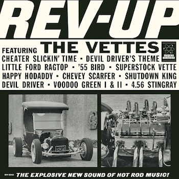 Vettes ,The - Rev-Up ( ltd color vinyl )